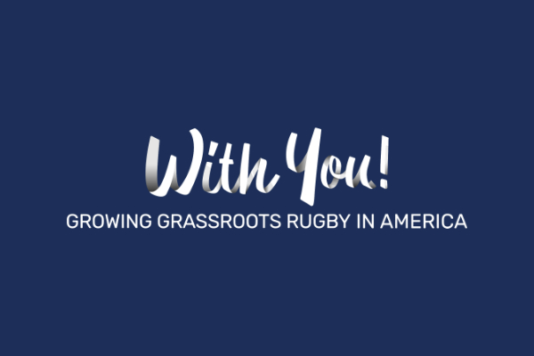 US Rugby Foundation Appoints Four Chairs For Second Phase of With You! Campaign